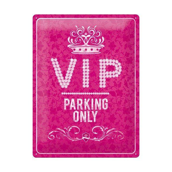 Panneau - VIP-Parking only