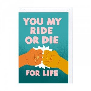 Carte rigolote – Ride or die